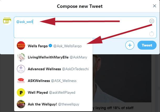 Begin Type ask_wells Fargo and Select Wells Fargo Twitter Support Account
